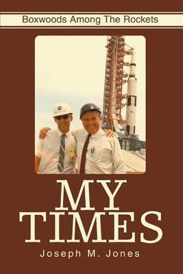 My Times: Boxwoods Among the Rockets