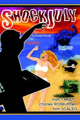 Shockjuly: An Adventure in Horror
