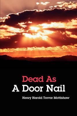 Dead as a Door Nail