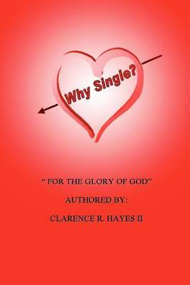Why Single?:  For the Glory of God