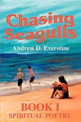 Chasing Seagulls: Book I