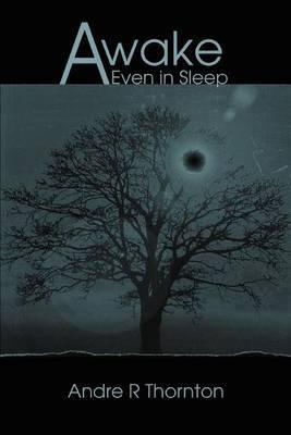 Awake: Even in Sleep