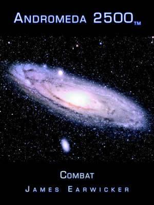 Andromeda 2500tm: Combat