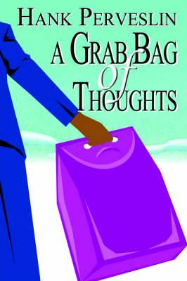 A Grab Bag of Thoughts