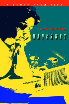 Hanerwey: A Story from Life