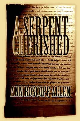 A Serpent Cherished