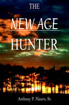 The New Age Hunter