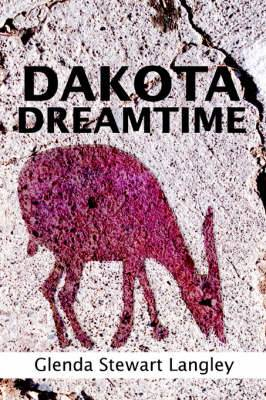 Dakota Dreamtime