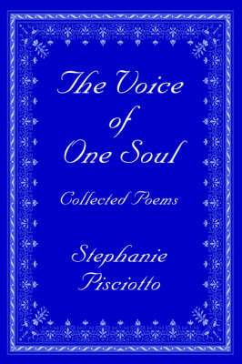 The Voice of One Soul: Collected Poems