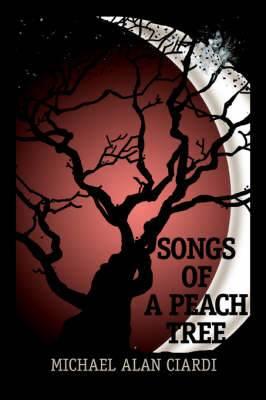 Songs of a Peach Tree