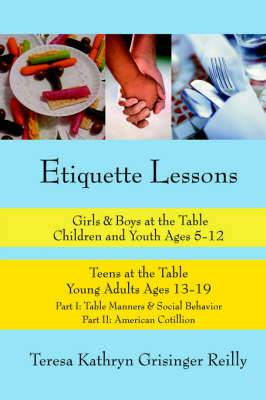Etiquette Lessons: Girls & Boys at the Table Teens at the Table
