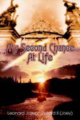 My Second Chance at Life
