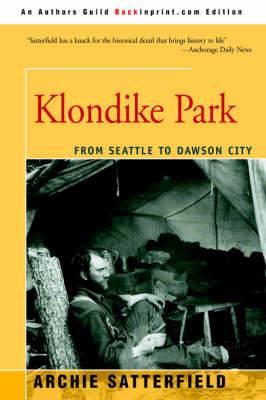 Klondike Park: From Seattle to Dawson City