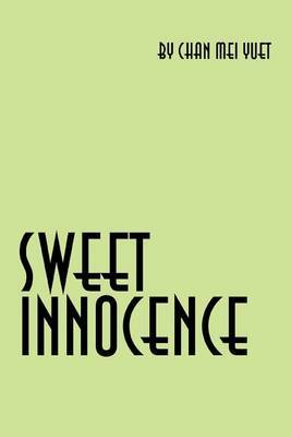 Sweet Innocence: An Autobiography