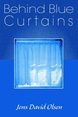 Behind Blue Curtains