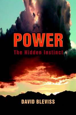 Power: The Hidden Instinct