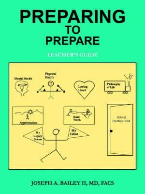 Preparing to Prepare: Teacher's Guide