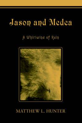 Jason and Medea: A Whirlwind of Ruin
