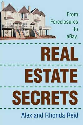 Real Estate Secrets: From Foreclosures to Ebay.