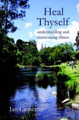 Heal Thyself: Understanding and Overcoming Illness