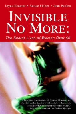 Invisible No More: The Secret Lives of Women Over 50