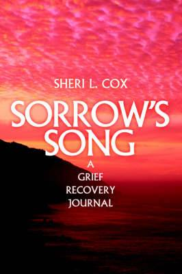 Sorrow's Song: A Grief Recovery Journal