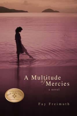A Multitude of Mercies