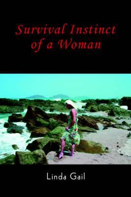 Survival Instinct of a Woman