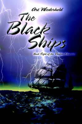 The Black Ships: Book Eight of the Thulian Chronicles