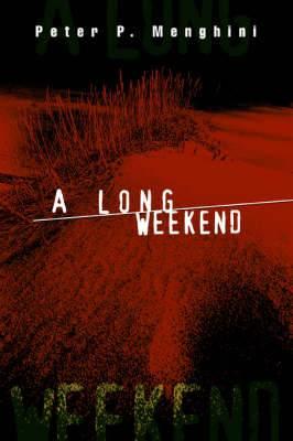 A Long Weekend