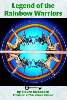 Legends of the Rainbow Warriors