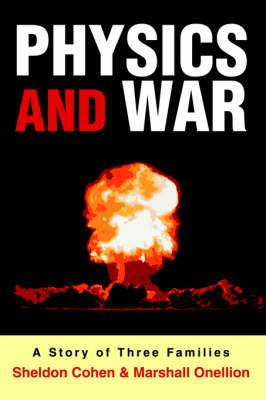 Physics and War: A Story of Three Families