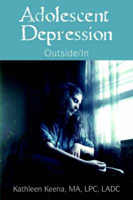 Adolescent Depression: Outside/In