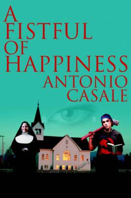 A Fistful of Happiness