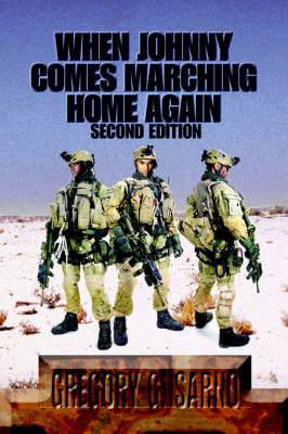 When Johnny Comes Marching Home Again: Three Soldiers, Three Wars