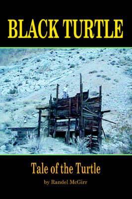 Black Turtle: Tale of the Turtle
