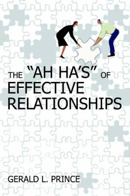 The Ah Ha's of Effective Relationships