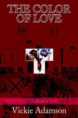 The Color of Love: A Romance in Black and White