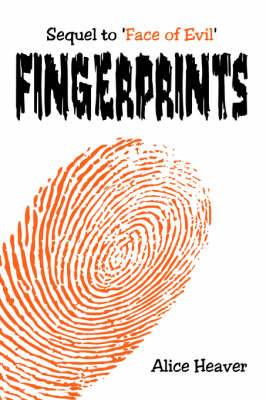 Fingerprints: Sequel to 'Face of Evil'