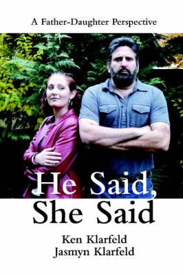 He Said, She Said: A Father-Daughter Perspective