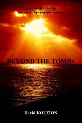 Beyond the Tombs: A Spiritual Concerto
