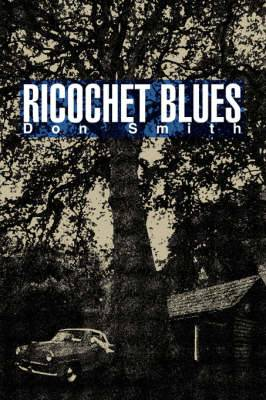 Ricochet Blues