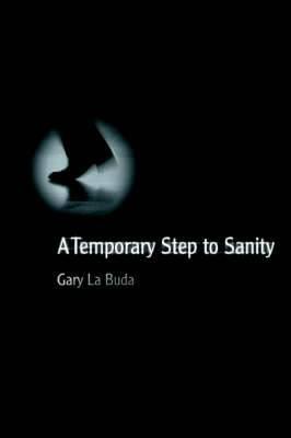 A Temporary Step to Sanity