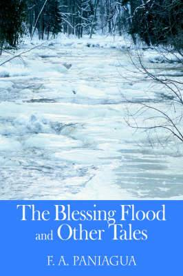 The Blessing Flood and Other Tales
