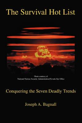 The Survival Hot List: Conquering the Seven Deadly Trends