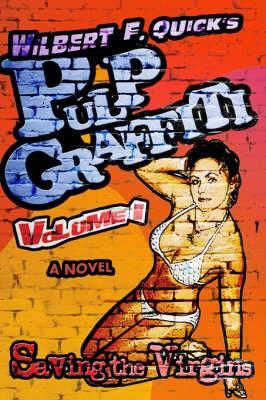 Pulp Graffiti: Volume I