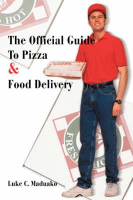 The Official Guide to Pizza & Food Delivery