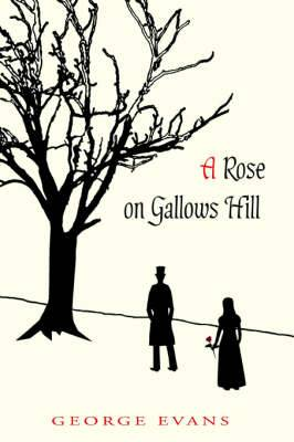 A Rose on Gallows Hill