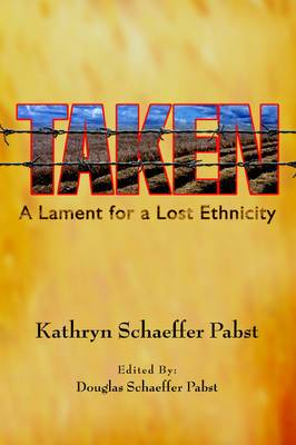 Taken: A Lament for a Lost Ethnicity