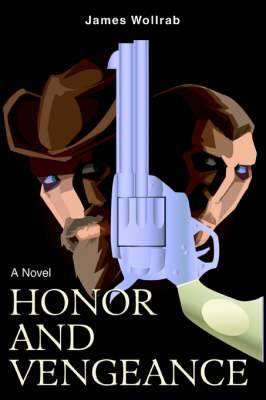 Honor and Vengeance